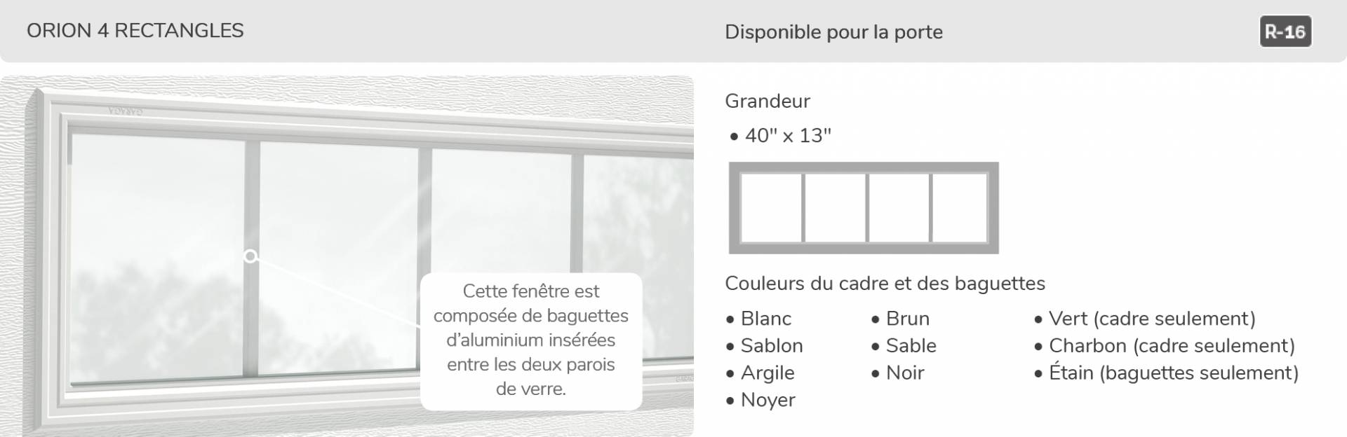 Orion 4 rectangles, 40' x 13', disponible pour la porte R-16